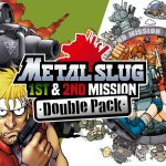 Metal Slug 1st & 2nd Mission Double Pack and its 90s action are now available on Nintendo Switch